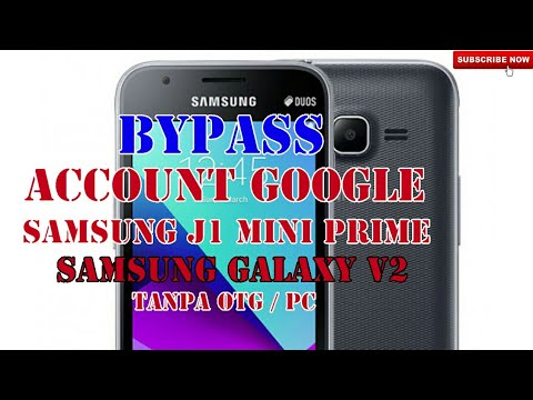 Cara Hapus Lupa Akun Google Frp Galaxy V2 J1 Mini Prime J106b