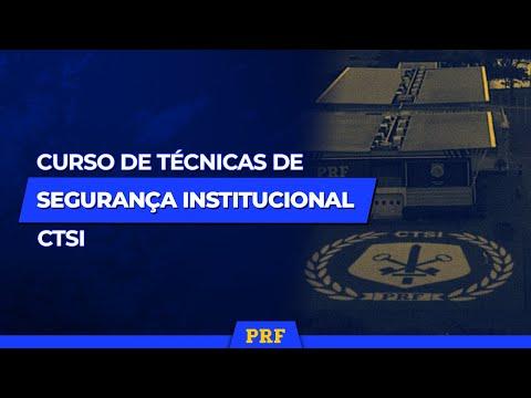 CTSI - Curso de Técnicas de Segurança Institucional