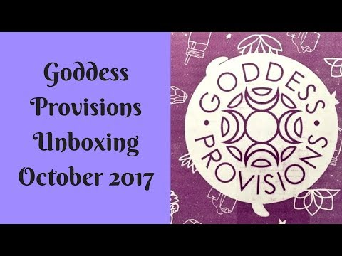 Goddess Provisions Unboxing October | 2017