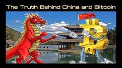 The Truth Behind China and Bitcoin
