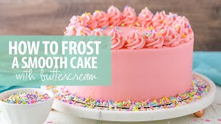 How to frost a smooth cake with buttercream frosting