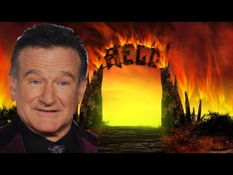Robin Williams Is In Hell