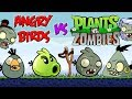 Angry Birds vs Plants vs Zombies Part 4