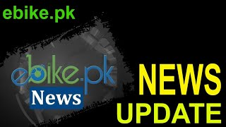 Motorcycle News Bulletin at ebike.pk