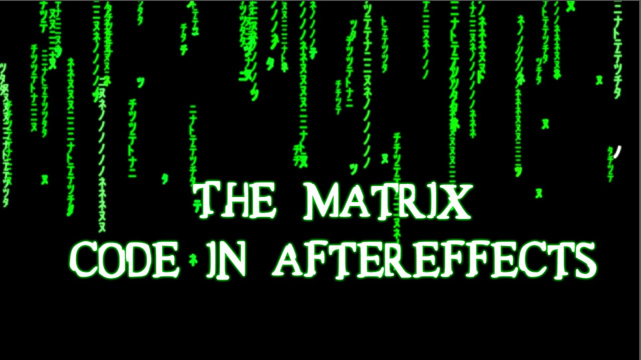 The matrix machine code in aftereffects tutorial the matrix machine code in aftereffects tutorial youtube baditri Images