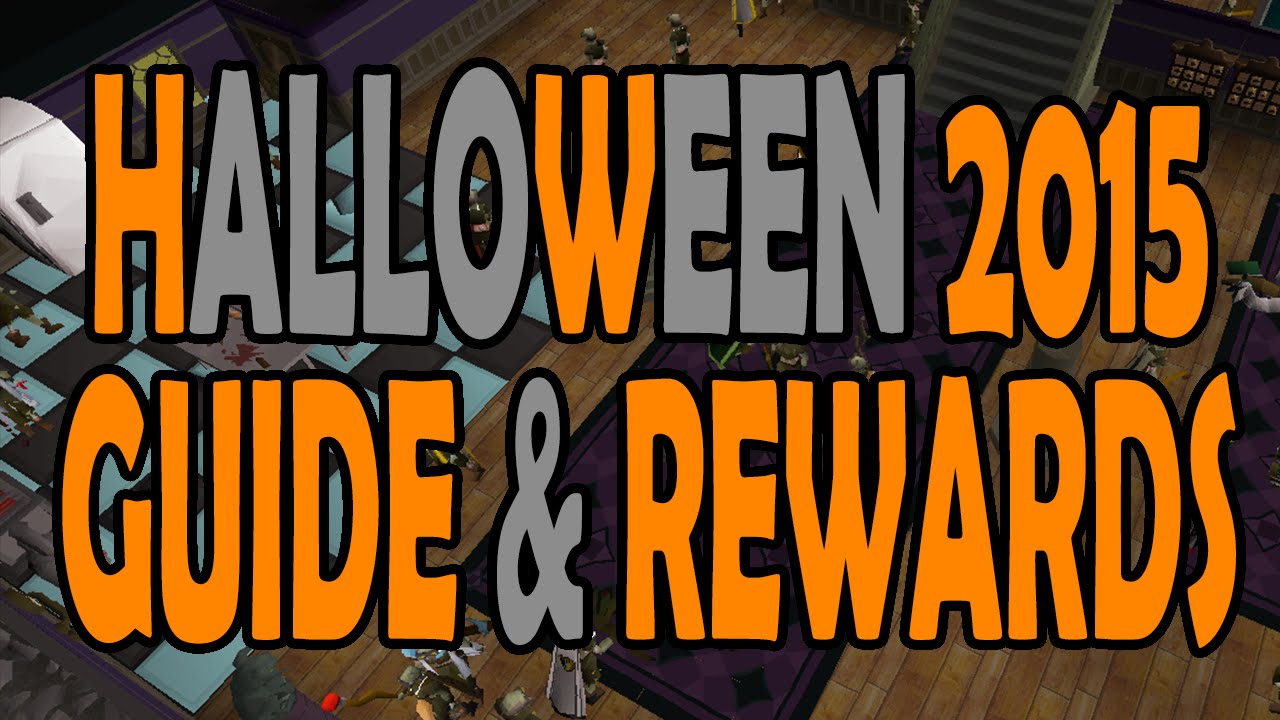 Osrs Halloween Event 2020 Text Guide OSRS] [EVENT OVER] Halloween 2015 Event Guide and Rewards