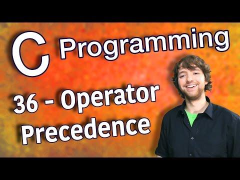 C Programming Tutorial 36 - Operator Precedence