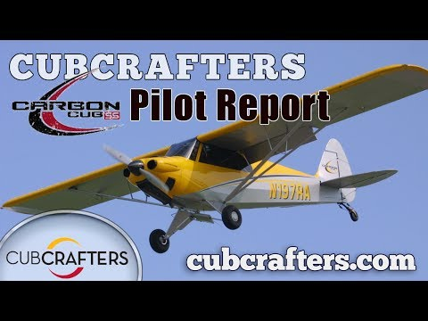 CubCrafters Carbon Cub SS Pilot Report, Aircraft Review.