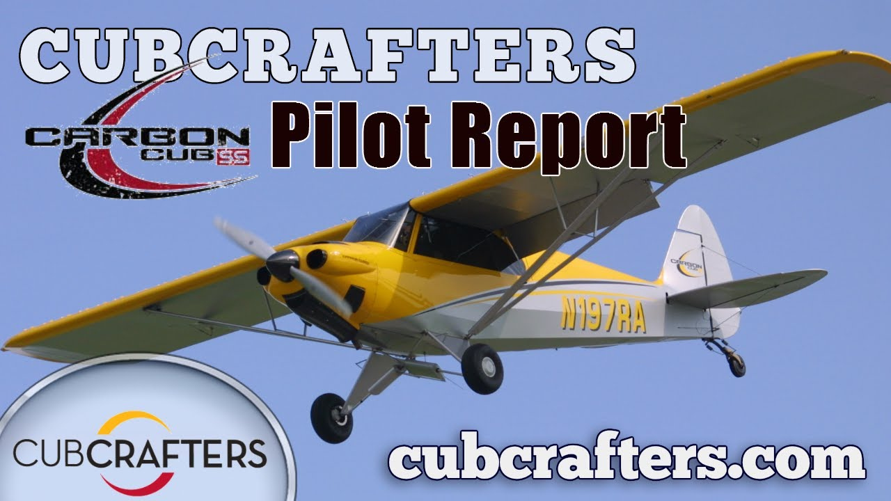 Cubcrafters Carbon Cub Ss Pilot Report Aircraft Review