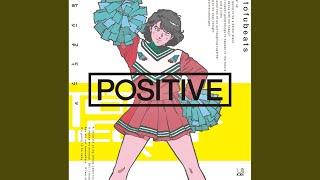 POSITIVE Feat. Dream Ami