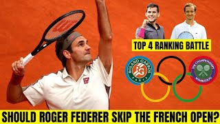Should Roger Federer Skip the French Open? Ranking Breakdown, Olympic Year