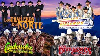 Los Traileros Del Norte,Cardenales De Nuevo León,Los Rieleros Del Norte, Los Invasores De Nuevo León