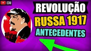 Revolução Russa de 1917 - introdução