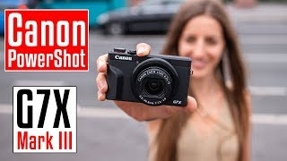 Best vlogging camera so far! Canon PowerShot G7x Mark III   120fps   4K   compact travel camera