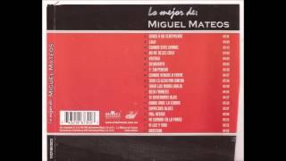lo mejor de MIGUEL MATEOS (disco completo)