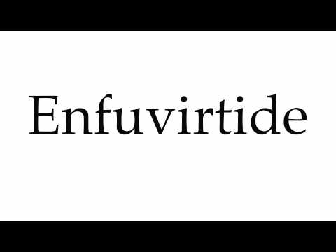 How to Pronounce Enfuvirtide