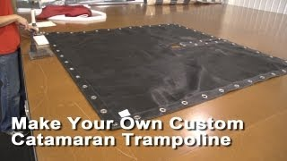 Make Your Own Custom Catamaran Trampoline
