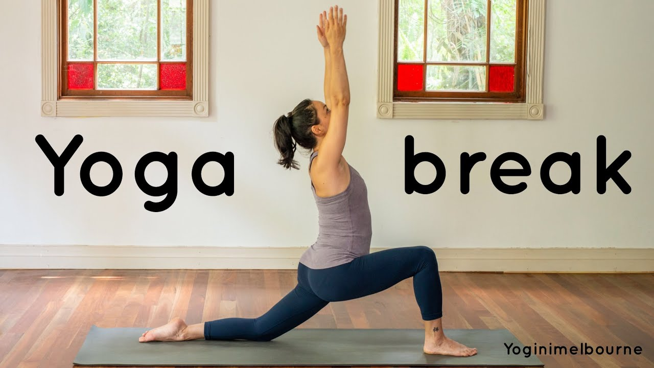 Yoga break | whole body | 8min |