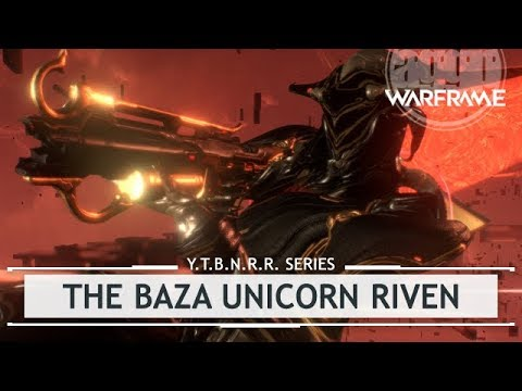 Warframe: The Baza Unicorn Riven - Mistakes Were Made..