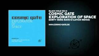 Cosmic Gate -- Exploration Of Space (Dirty Herz Rave-O-Lution Remix)