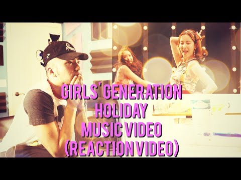 Girls' Generation - Holiday - Music Video - (Reaction Video)