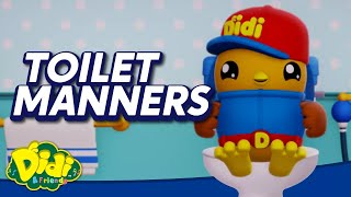 Toilet Manners   Nursery Rhymes & Songs For Kids   Didi & Friends English