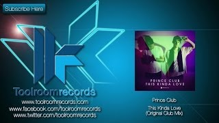 Prince Club - This Kinda Love (Original Mix)