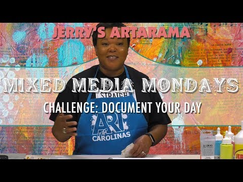 Mixed Media Monday - Document Your Day