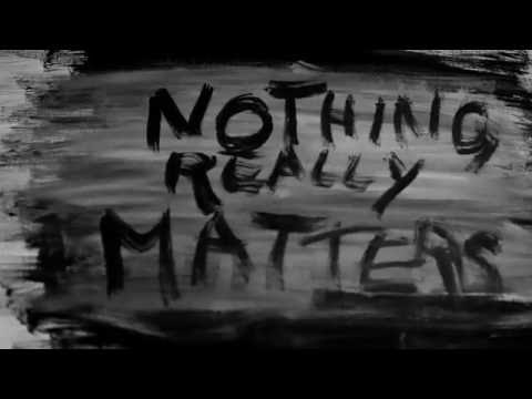 Nothing Really Matters - journey to a raw and personal place