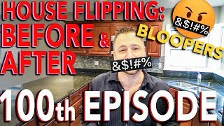 House Flipping: Before and After (100th episode) | In The Life 100
