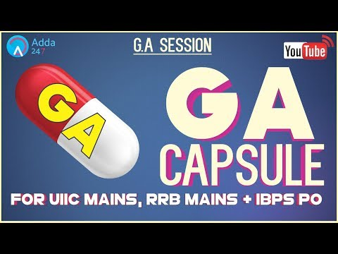 GA Capsule Discussion (Part-1) For RRB MAINS, IBPS PO & UIIC MAINS 2017