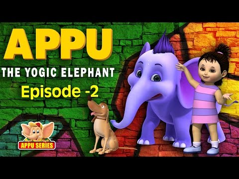 Episode 2: New Hope & New Friends  (Appu - The Yogic Elephant)
