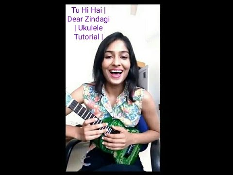 tu hi hai dear zindagi easy ukulele tutorial finger picking style youtube. Black Bedroom Furniture Sets. Home Design Ideas