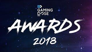 GamingDose Awards 2018