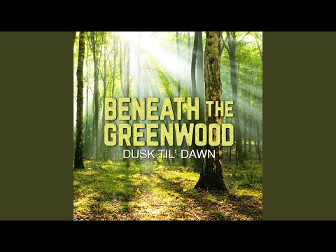 Song for the Greenwood