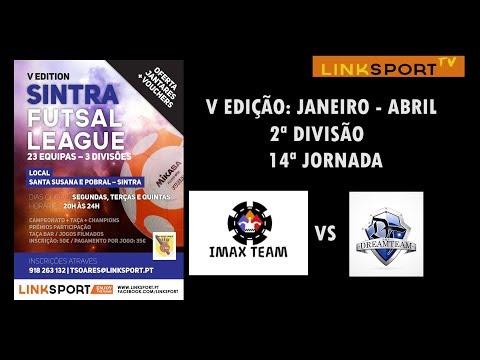 V Edição Sintra Futsal League 2ªDiv 14ªJorn Imax Team vs Dream Team 3-9