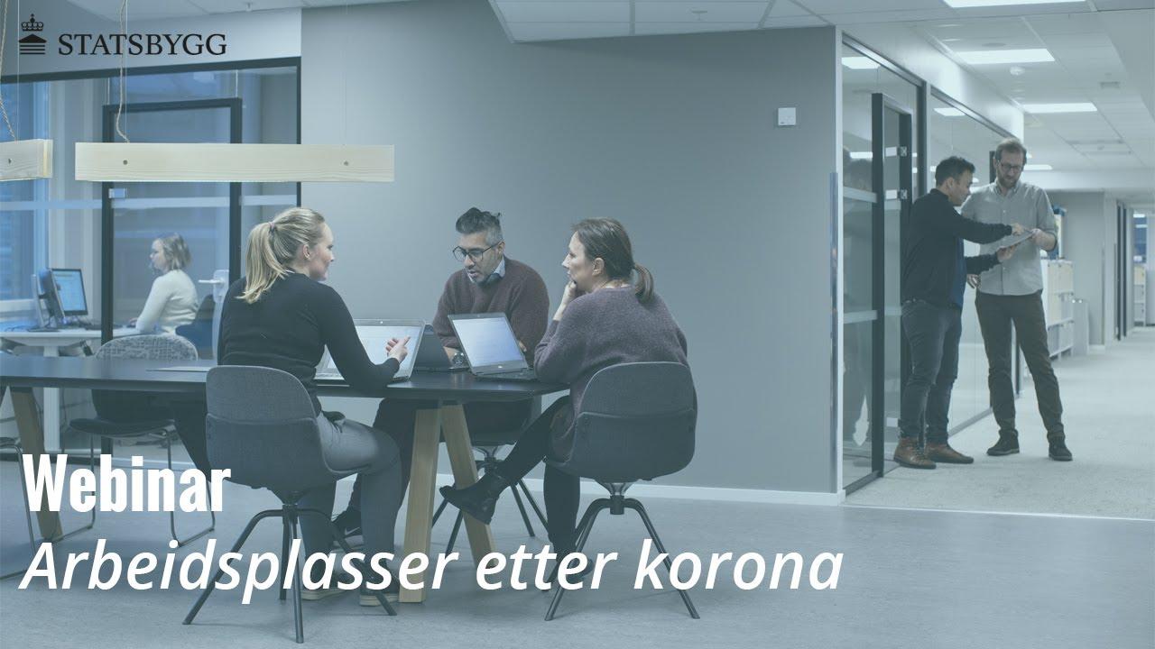 Webinar om arbeidsplasser etter korona