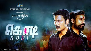 Kodi Tamil Movie - Now Streaming On Amazon Prime