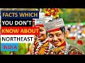 23 Facts About Northeast India And The Wonderful Peoples Who Live There