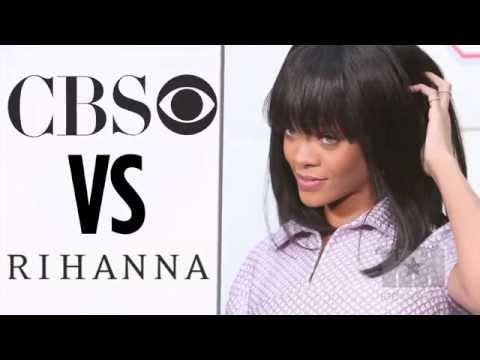 Rihanna to CBS: