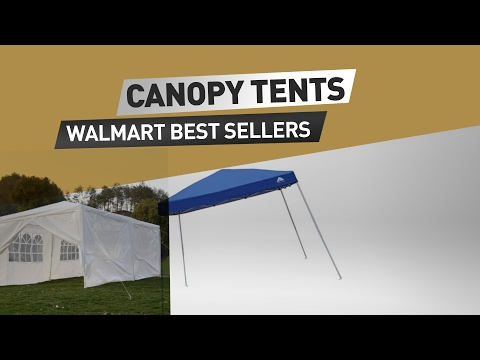 Canopy Tents Walmart Best Sellers