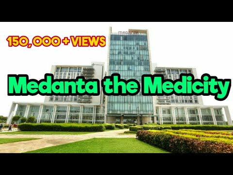 Medanta - the Medicity 🏥 World Class Hospital in Delhi, Gurgaon, NCR,  India🇮🇳