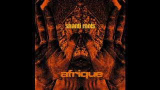 Shanti Roots - Afrique
