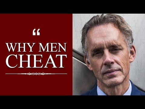 The REAL Reason Men Cheat On Their Partners - Jordan Peterson Explains Why Men Cheat