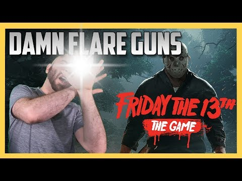 DAMN FLARE GUNS - Friday The 13th The Game