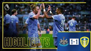 Highlights: Newcastle United 1-1 Leeds United | Raphinha beauty earns point | Premier League