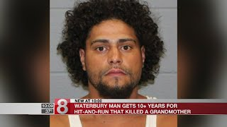 Waterbury man gets 10-plus years for hit and run that killed grandmother