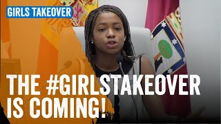 The #GirlsTakeover is coming!