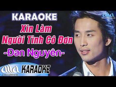 Karaoke XIN LÀM NGƯỜI TÌNH CÔ ĐƠN Đan Nguyên - Karaoke Nhạc Vàng Hay Nhất - Asia Karaoke Tone Nam
