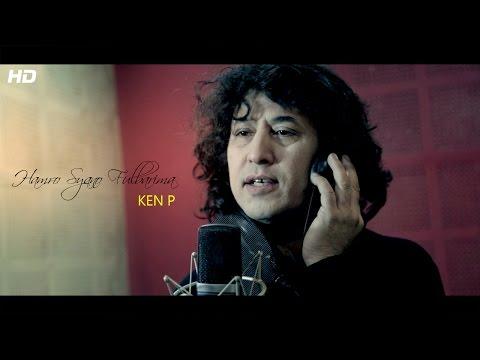 Hamro Syano Fulbarima- KEN P   New Nepali Song   Official Music Video 2017
